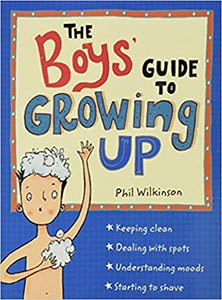 The boy's guide to growing up